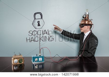Social Hacking concept with vintage businessman pointing hand