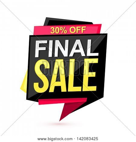 Final Sale with 30% Off, Creative Paper Tag or Banner design on white background, Vector illustration.