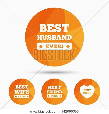 Best wife, husband and friend icons. Heart love signs. Award symbol. Triangular low poly buttons with shadow. Vector