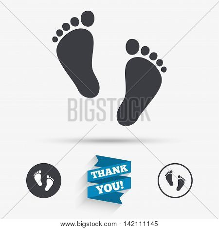 Child pair of footprint sign icon. Toddler barefoot symbol. Baby's first steps. Flat icons. Buttons with icons. Thank you ribbon. Vector