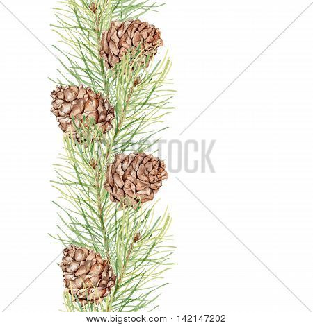 Seamless border of pine cones and fir branches. Watercolor painting. Hand drawing.