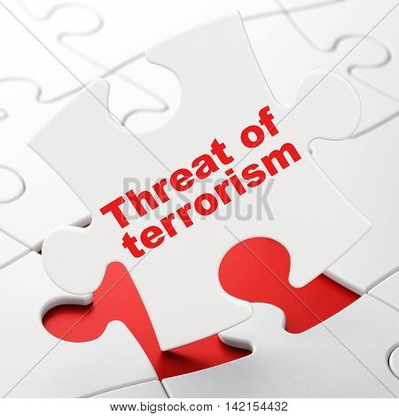 Politics concept: Threat Of Terrorism on White puzzle pieces background, 3D rendering