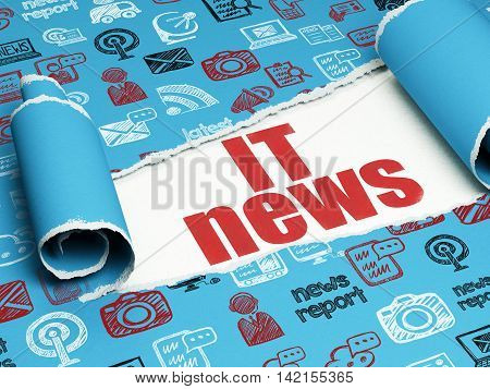 News concept: red text IT News under the curled piece of Blue torn paper with  Hand Drawn News Icons, 3D rendering