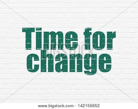 Time concept: Painted green text Time for Change on White Brick wall background