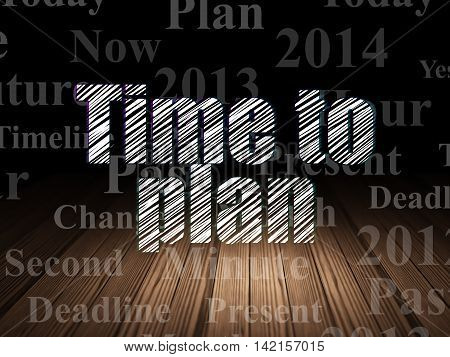 Timeline concept: Glowing text Time to Plan in grunge dark room with Wooden Floor, black background with  Tag Cloud