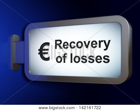 Banking concept: Recovery Of losses and Euro on advertising billboard background, 3D rendering