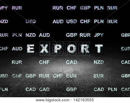 Finance concept: Glowing text Export in grunge dark room with Dirty Floor, black background with Currency
