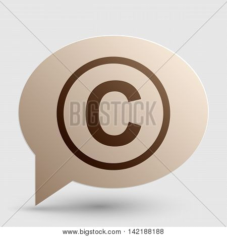 Copyright sign illustration. Brown gradient icon on bubble with shadow.