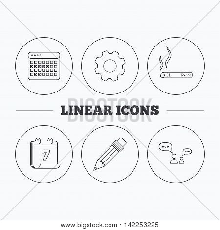 Dialogue, pencil and smoking icons. Vacation calendar linear sign. Flat cogwheel and calendar symbols. Linear icons in circle buttons. Vector