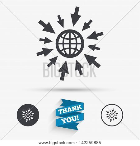 Go to Web icon. Globe with mouse cursor sign. Internet access symbol. Flat icons. Buttons with icons. Thank you ribbon. Vector