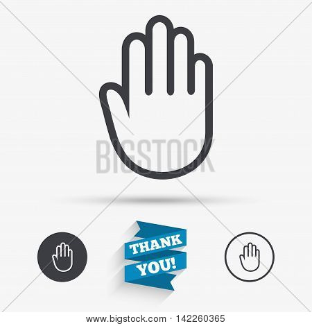 Hand sign icon. No Entry or stop symbol. Give me five. Flat icons. Buttons with icons. Thank you ribbon. Vector