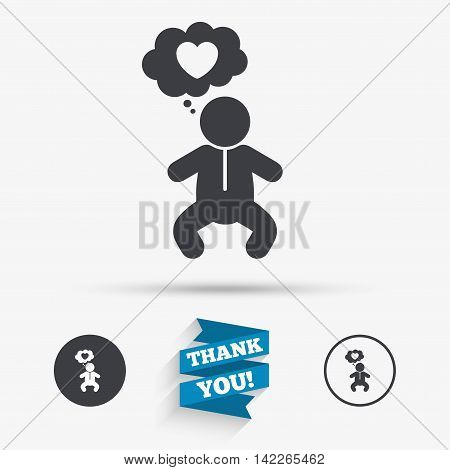 Baby infant think about love sign icon. Toddler boy in pajamas or crawlers body symbol. Flat icons. Buttons with icons. Thank you ribbon. Vector