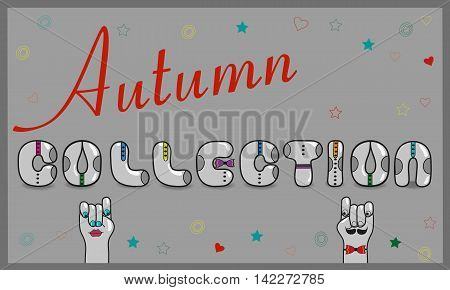 Inscription Autumn Collection. Artistic font. Gray letters with colorful ties. Cartoon hands looking at each other. illustration