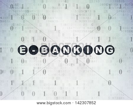Business concept: Painted black text E-Banking on Digital Data Paper background with Binary Code
