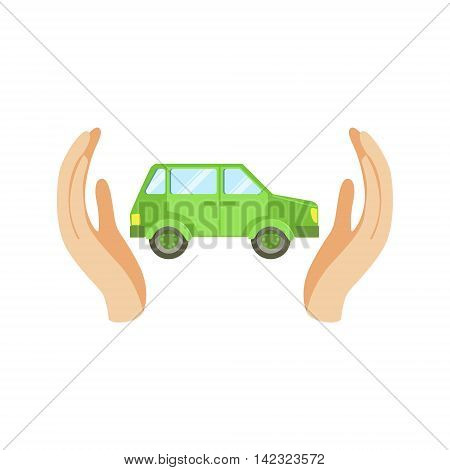 Green Car Protected By Two Palms Flat Vector Illustration. Insurance Case Clipart Drawing In Childish Cartoon Style.