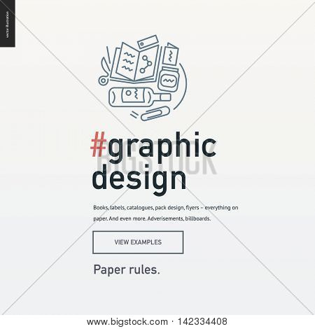 Graphic design block template for a web site design - contemporary flat vector icon of print design development, corresponding text and button layout for design studio website