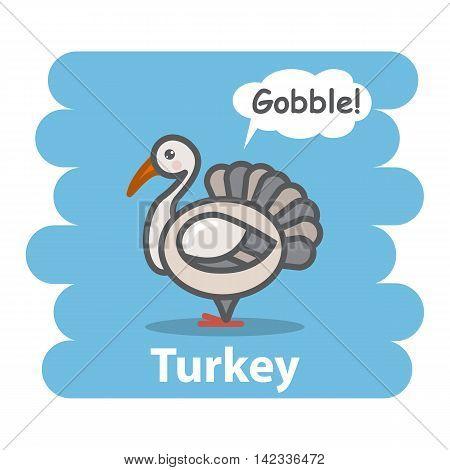Cute turkey vector illustration on isolated background.Cartoon turkey farm bird animal speak Gobble on a speech bubble.From the series what the say animals