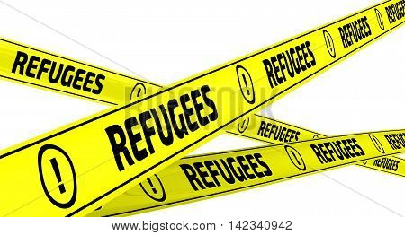 Refugees. Yellow warning tapes with inscription