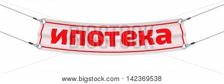 Mortgages. Advertising banner with inscriptions