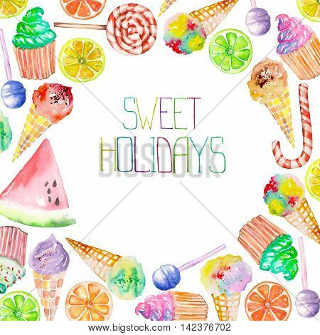 A sweet circle frame of the watercolor confection: ice cream, candy, lollipop, muffins, fruits and other. A place for a text, painted on a white background. Image with the sweets.