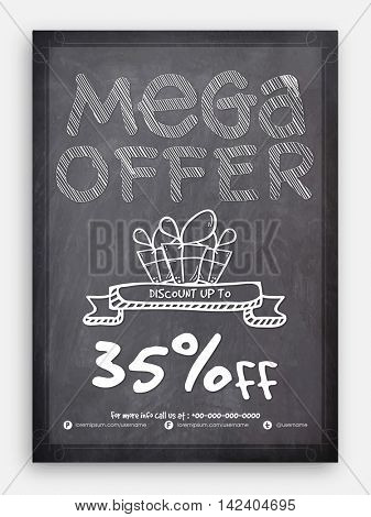 Chalkboard Style, Mega Sale Flyer, Sale Banner, Sale Poster, Sale Pamphlet, Discount Upto 35% Off, Vector Illustration.
