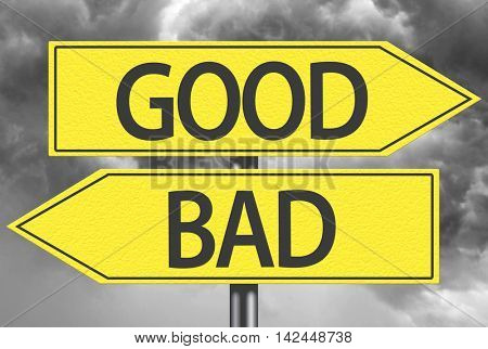 Good x Bad yellow sign