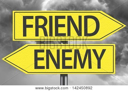 Friend x Enemy yellow sign