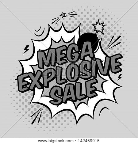 Vector Black And White Pop Art Illustration With Mega Explosive Sale Discount Promotion. Decorative