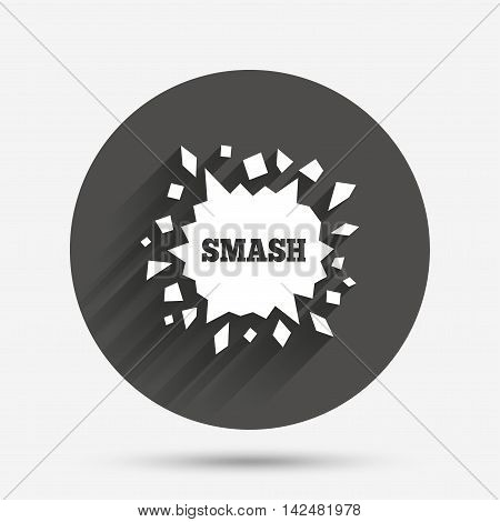 Cracked hole icon. Smash or break symbol. Circle flat button with shadow. Vector