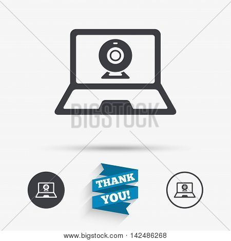 Video chat laptop sign icon. Web communication symbol. Website webcam talk. Flat icons. Buttons with icons. Thank you ribbon. Vector