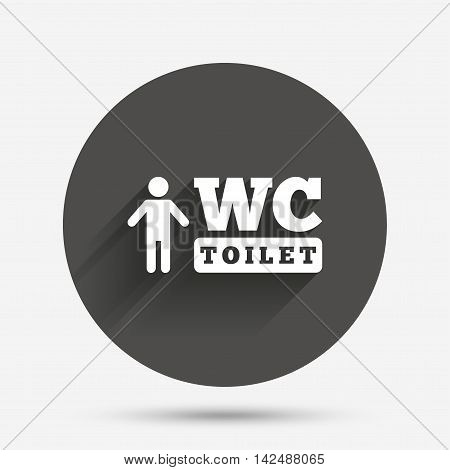 WC men toilet sign icon. Restroom or lavatory symbol. Circle flat button with shadow. Vector