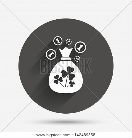Money bag with three leaves clovers and coin sign icon. Saint Patrick trefoil shamrock symbol. Circle flat button with shadow. Vector
