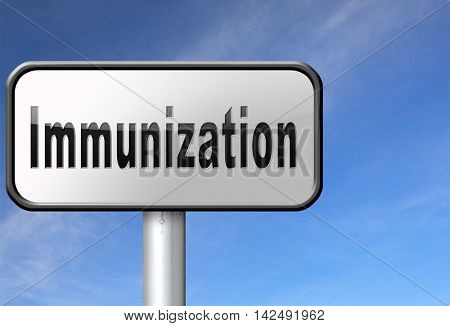 Immunization or flu vaccination needle, road sign billboard. 3D illustration