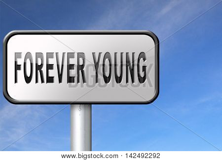 Forever young stop aging and find the fountain of eternal youth 3D illustration