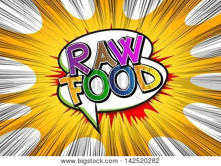 Raw Food - Comic book style word.