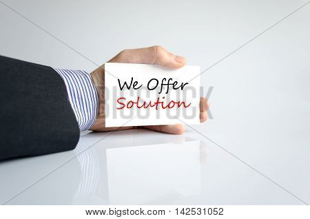 We offer solution text concept isolated over white background