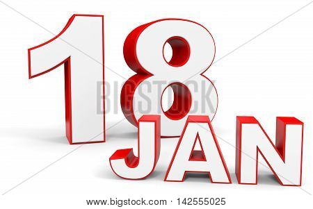 January 18. 3D Text On White Background.