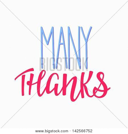 Thank you Friendship Family Positive quote thanksgiving lettering. Calligraphy postcard or poster graphic design typography element. Hand written vector postcard. Many Thanks
