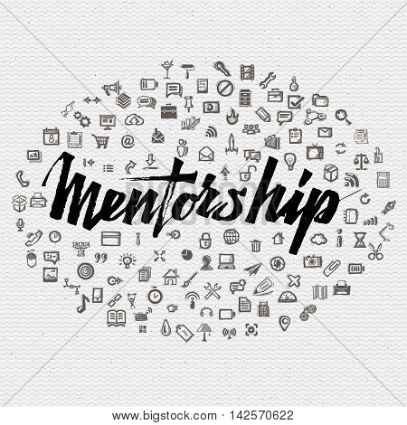 Mentorship lettering concept and business icons. Badge drawn by hand, using the skills of calligraphy and lettering, collected in accordance with the rules of typography logo
