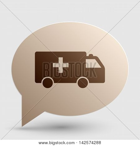 Ambulance sign illustration. Brown gradient icon on bubble with shadow.