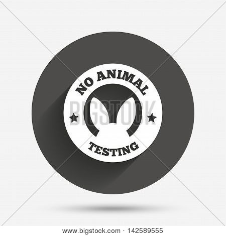 No animals testing sign icon. Not tested symbol. Circle flat button with shadow. Vector