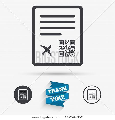 Boarding pass flight sign icon. Airport ticket symbol. Flat icons. Buttons with icons. Thank you ribbon. Vector