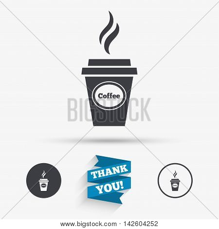 Coffee glass sign icon. Hot coffee button. Hot drink with steam. Takeaway. Flat icons. Buttons with icons. Thank you ribbon. Vector