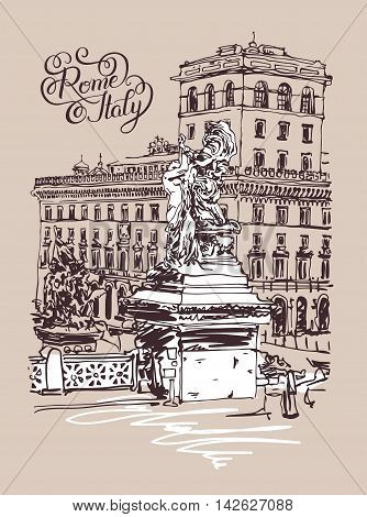 original freehand sketch travel card from Rome Italy, old italian imperial building and sculpture monument with hand lettering inscription, travel book vector illustration
