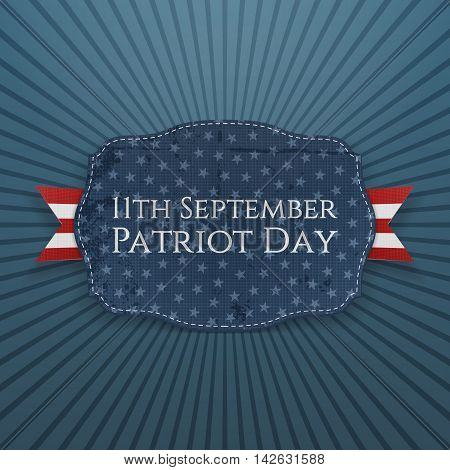 11th September. Patriot Day Badge with Ribbon. Vector Illustration