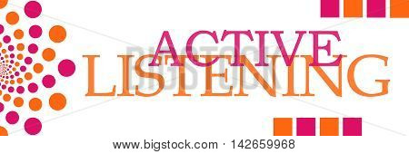Active listening text alphabets written over pink orange background.