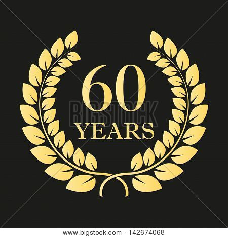 60 years anniversary laurel wreath icon or sign. Template for celebration and congratulation design. 60th anniversary golden label. Vector illustration.
