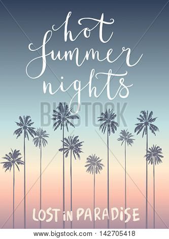 Hot Summer Nights hand drawn calligraphyc card. Vector illustration.