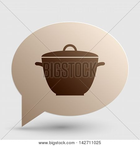 Saucepan simple sign. Brown gradient icon on bubble with shadow.