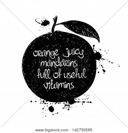 Hand drawn illustration of isolated black mandarin silhouette on a white background. Typography poster with creative poetic quote inside - orange juicy mandarins full of useful vitamins.